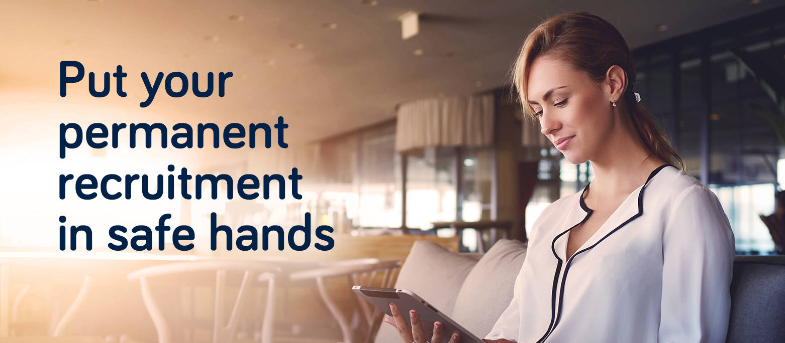 Woman looking at tablet in cafe with the words Put your permanent recruitment in safe hands